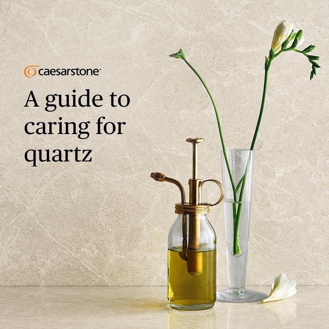 A guide to caring for quartz